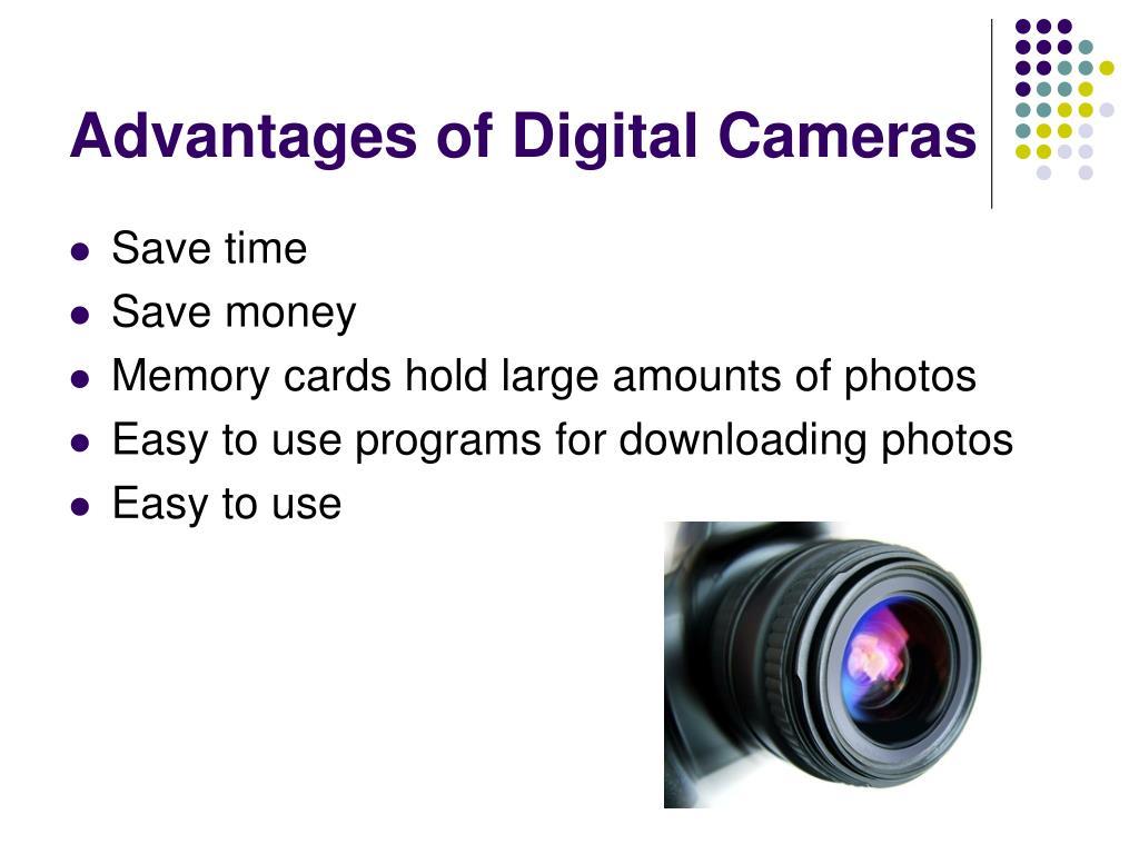 Advantages of Digital Cameras