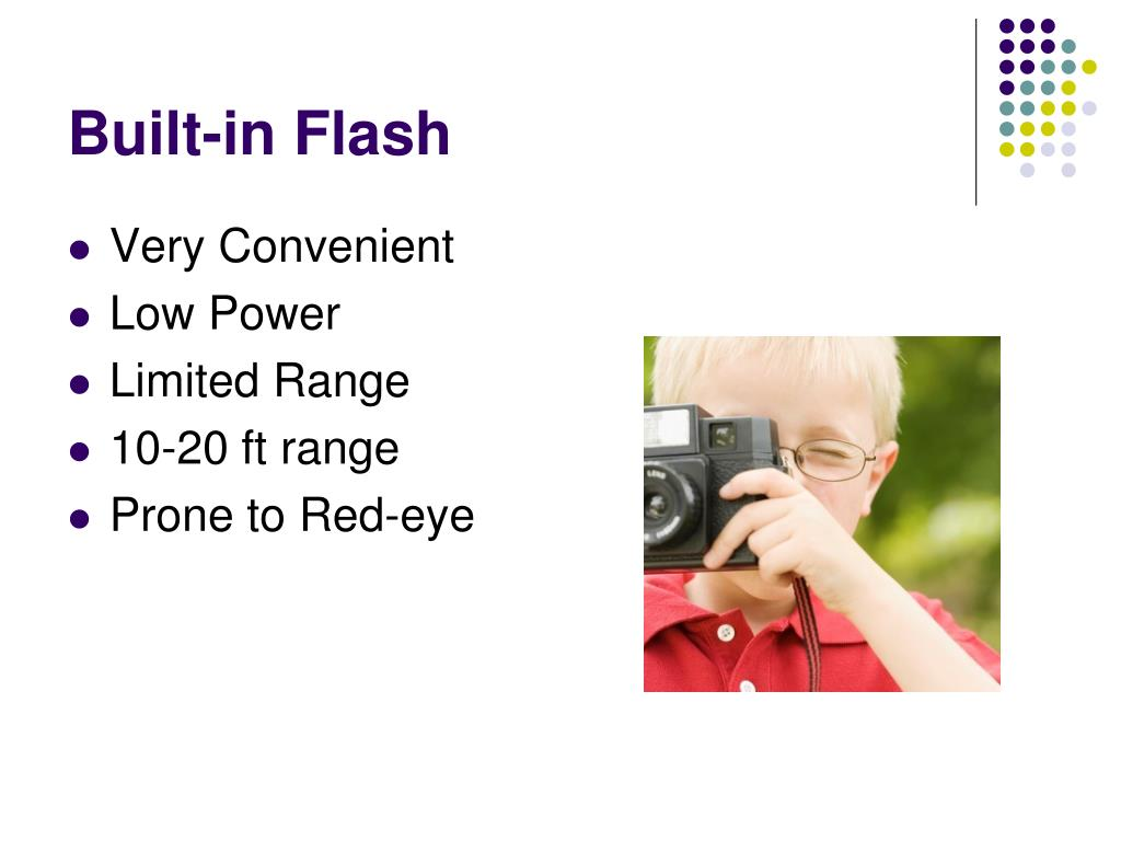 Built-in Flash
