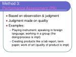 method 3 performance assessment pa