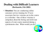 dealing with difficult learners barbazette feb 20029