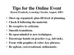 tips for the online event karen frankola learning circuits august 2001