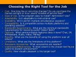 choosing the right tool for the job17