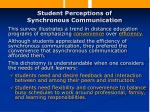student perceptions of synchronous communication22