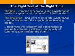 the right tool at the right time14