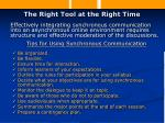 the right tool at the right time15