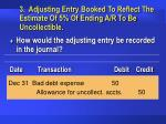 3 adjusting entry booked to reflect the estimate of 5 of ending a r to be uncollectible