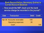 bank reconciliation necessary entries to correct account balances18