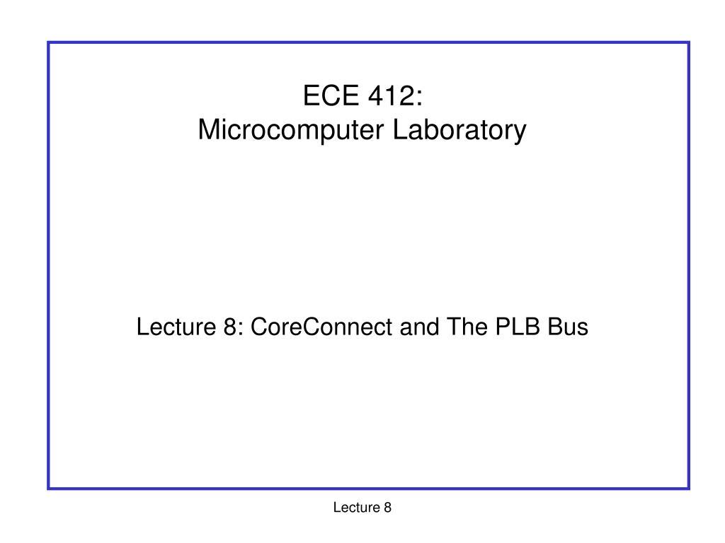 ece 412 microcomputer laboratory