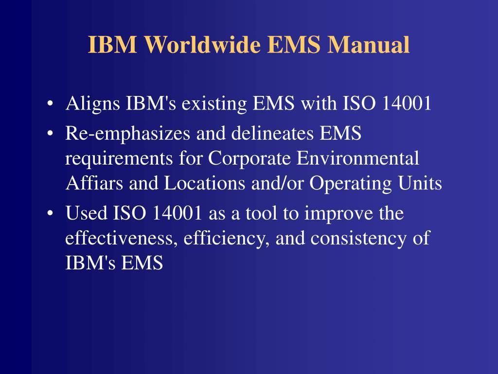 IBM Worldwide EMS Manual