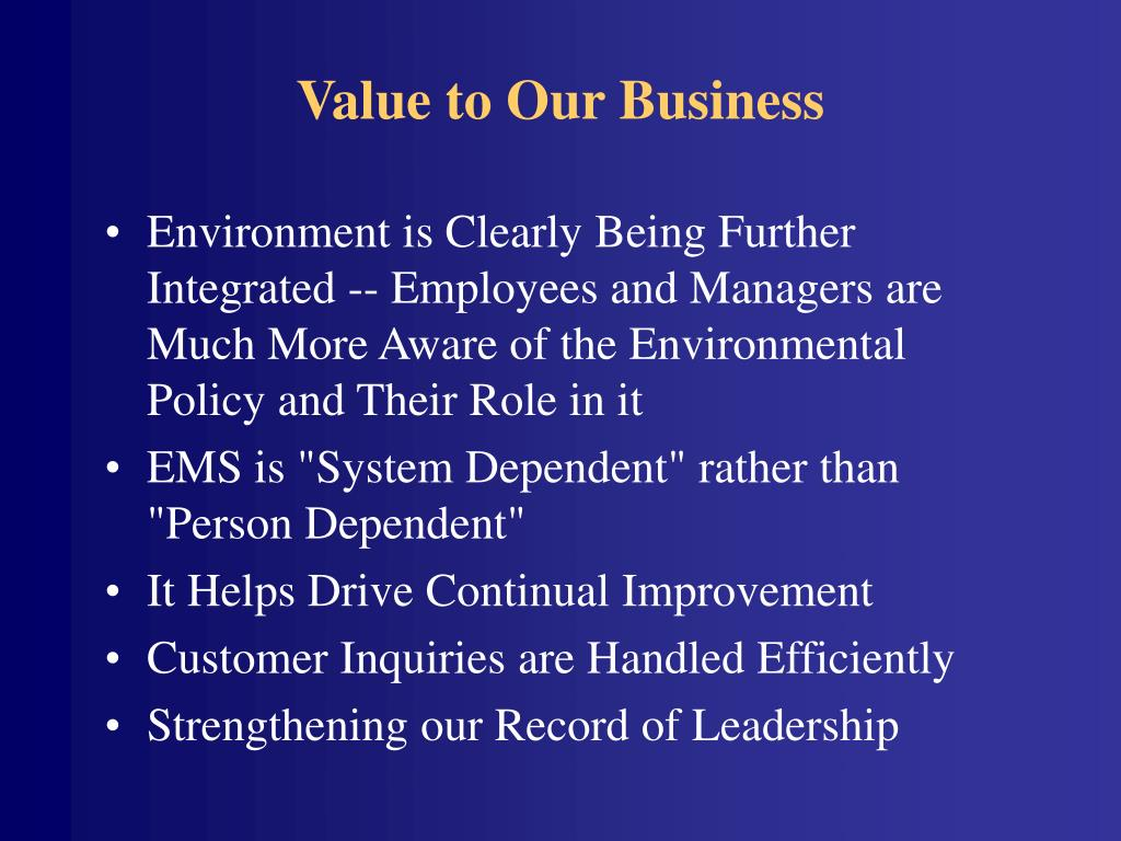 Value to Our Business
