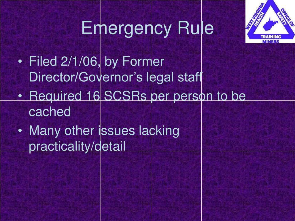 Emergency Rule