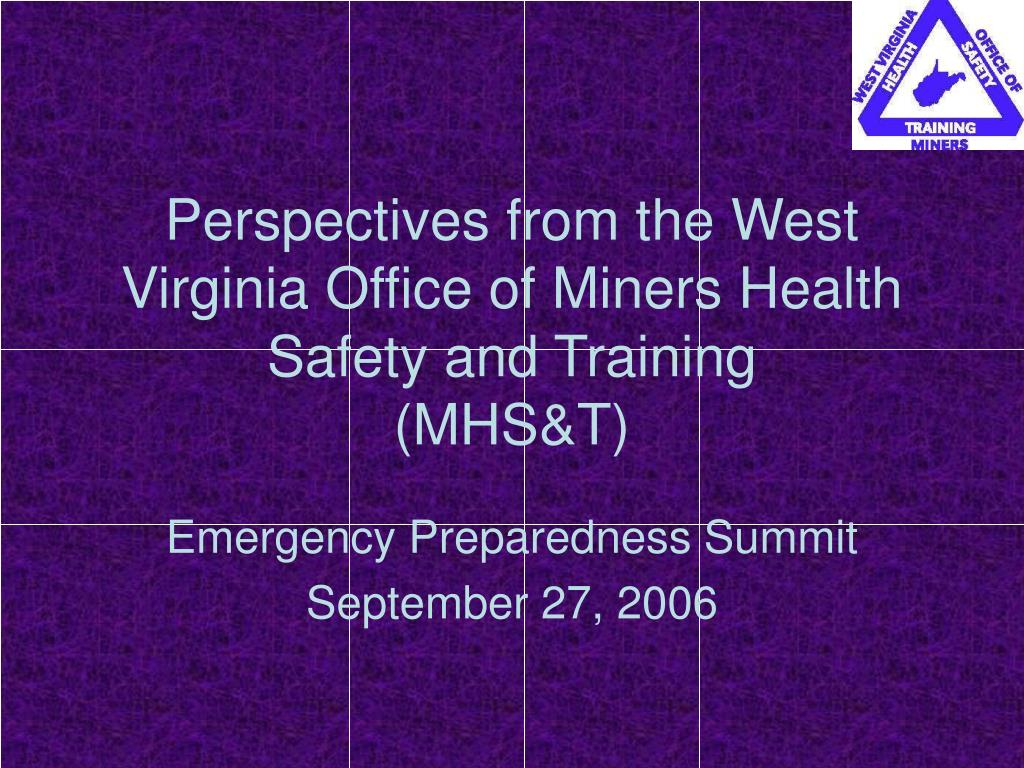Perspectives from the West Virginia Office of Miners Health Safety and Training