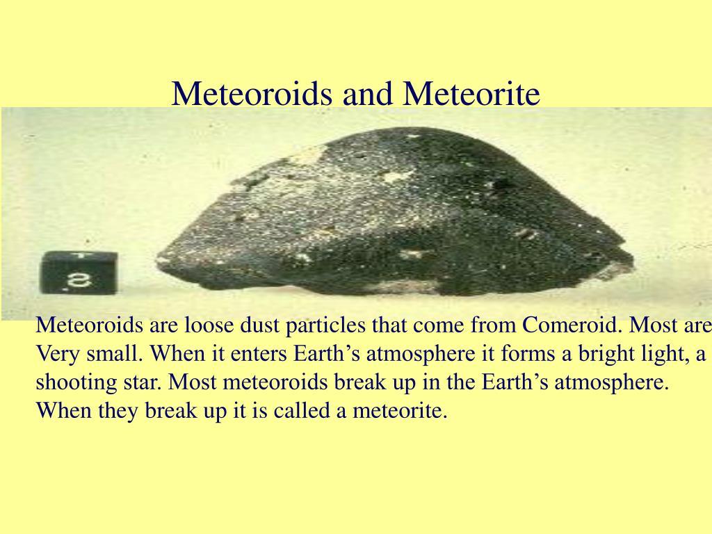 Meteoroids and Meteorite