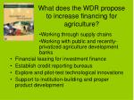 what does the wdr propose to increase financing for agriculture