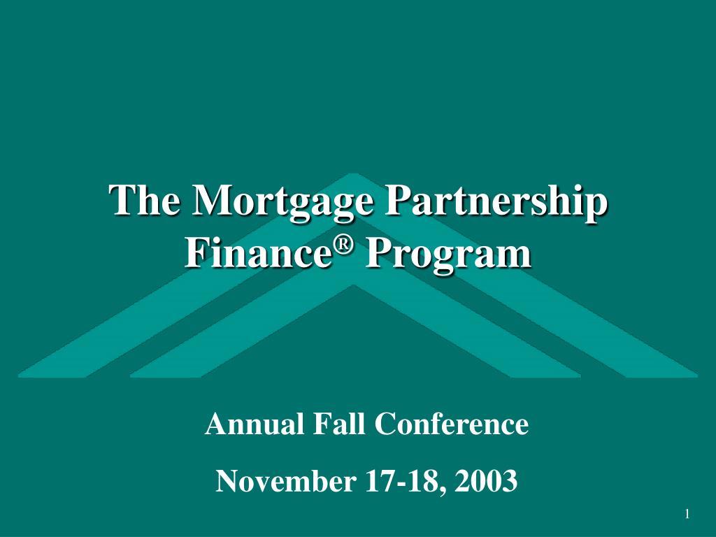 the mortgage partnership finance program l.
