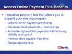 access online payment plus benefits