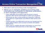 access online transaction management tm