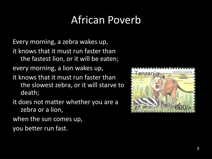 African poverb