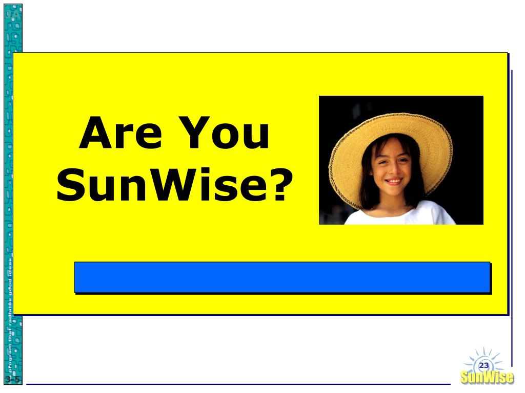 Are You SunWise?