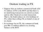 onshore trading in fx