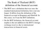 the bank of thailand bot definition of the financial account