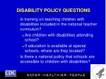 disability policy questions20