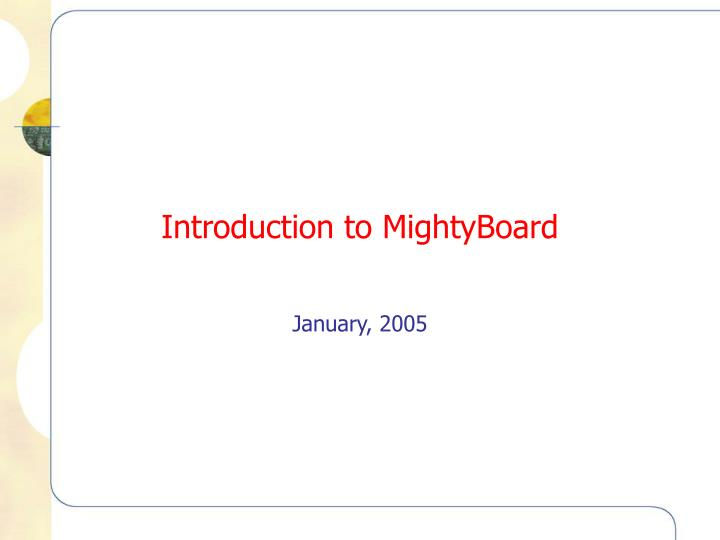 Introduction to mightyboard