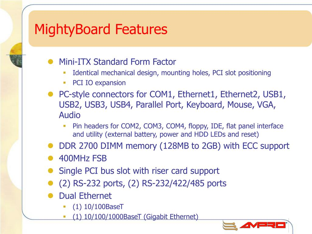 MightyBoard Features