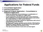 applications for federal funds