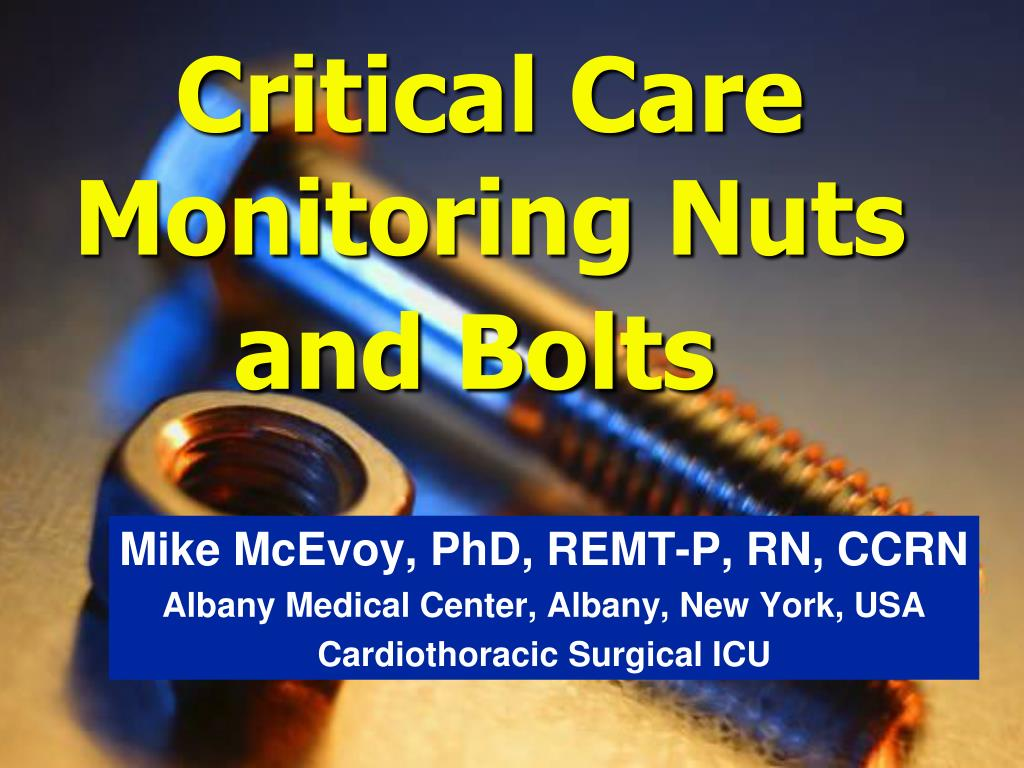 PPT - Critical Care Monitoring Nuts and Bolts PowerPoint