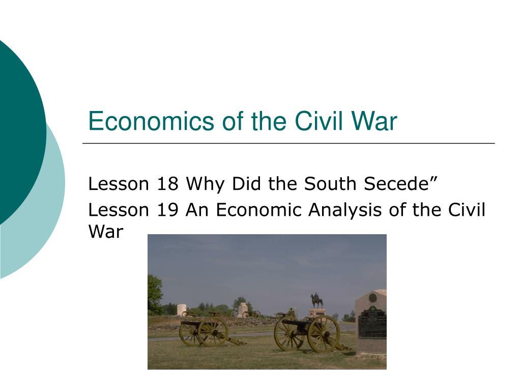 civil war economy Civil war, economic impact of (issue) the economic consequences of the american civil war (1861.