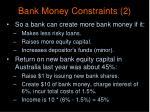 bank money constraints 2