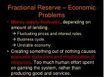 fractional reserve economic problems