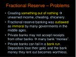 fractional reserve problems
