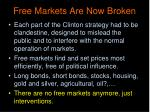 free markets are now broken