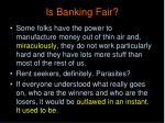 is banking fair