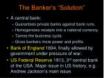 the banker s solution