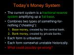 today s money system