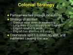 colonial strategy