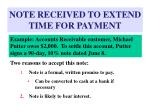 note received to extend time for payment24