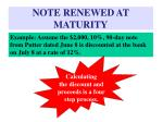 note renewed at maturity39