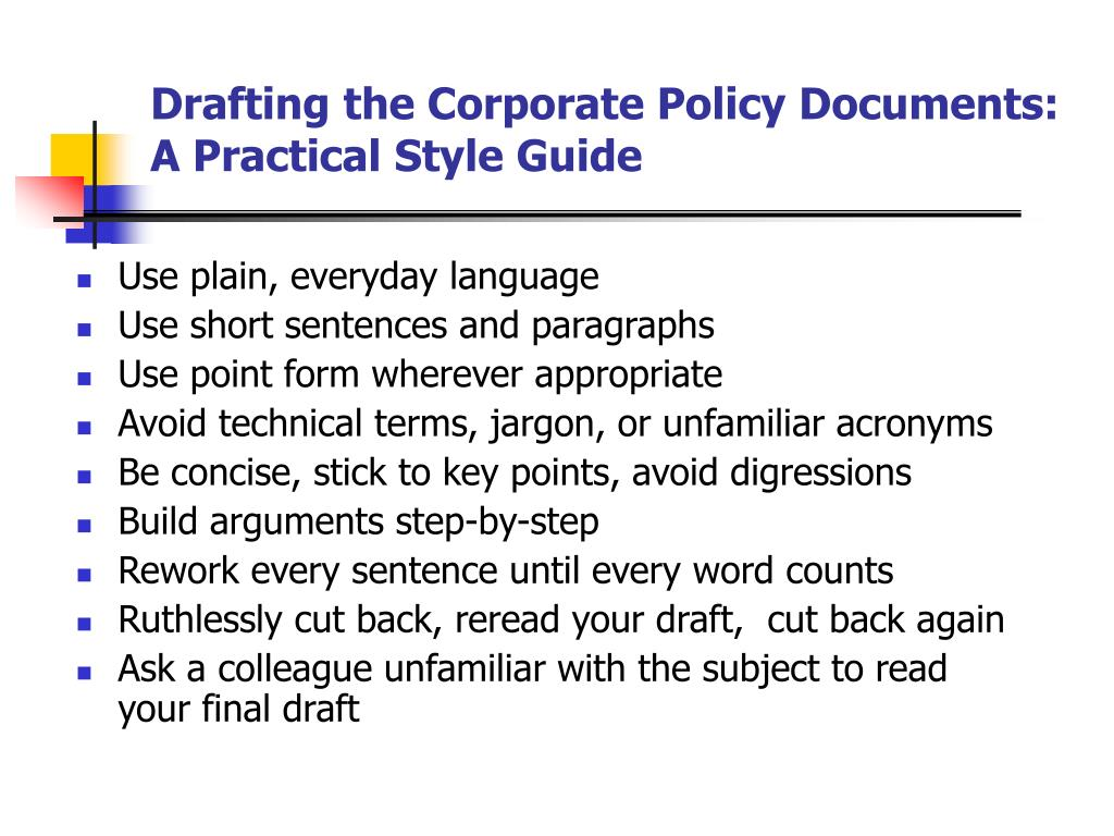 Drafting the Corporate Policy Documents: A Practical Style Guide