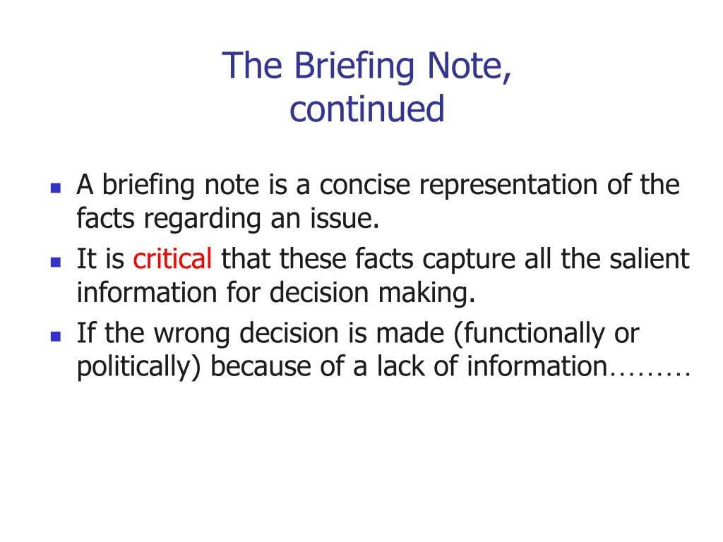 The Briefing Note,