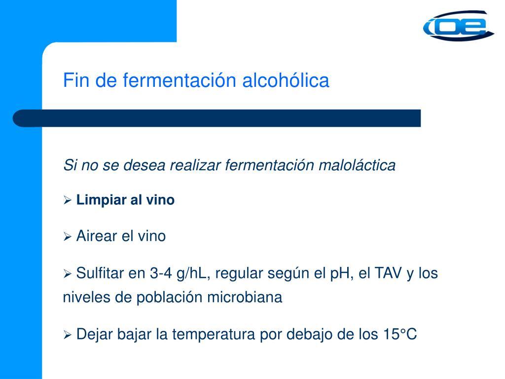 Fin de fermentación alcohólica