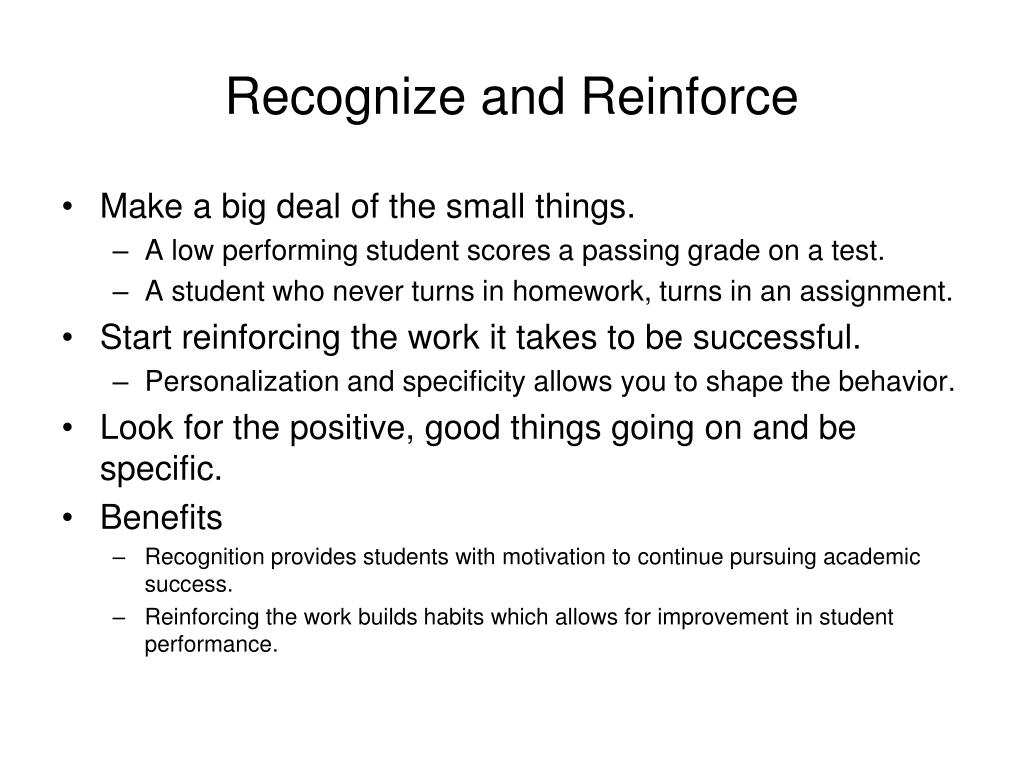 Recognize and Reinforce