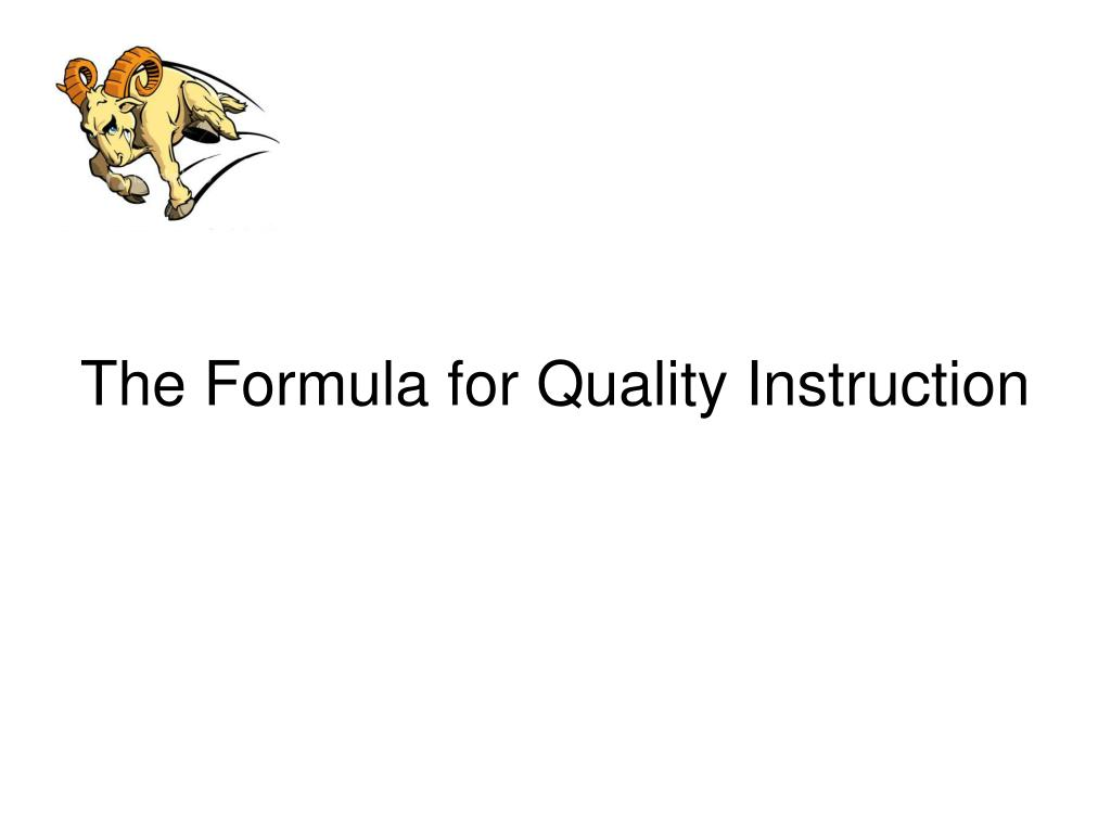 The Formula for Quality Instruction