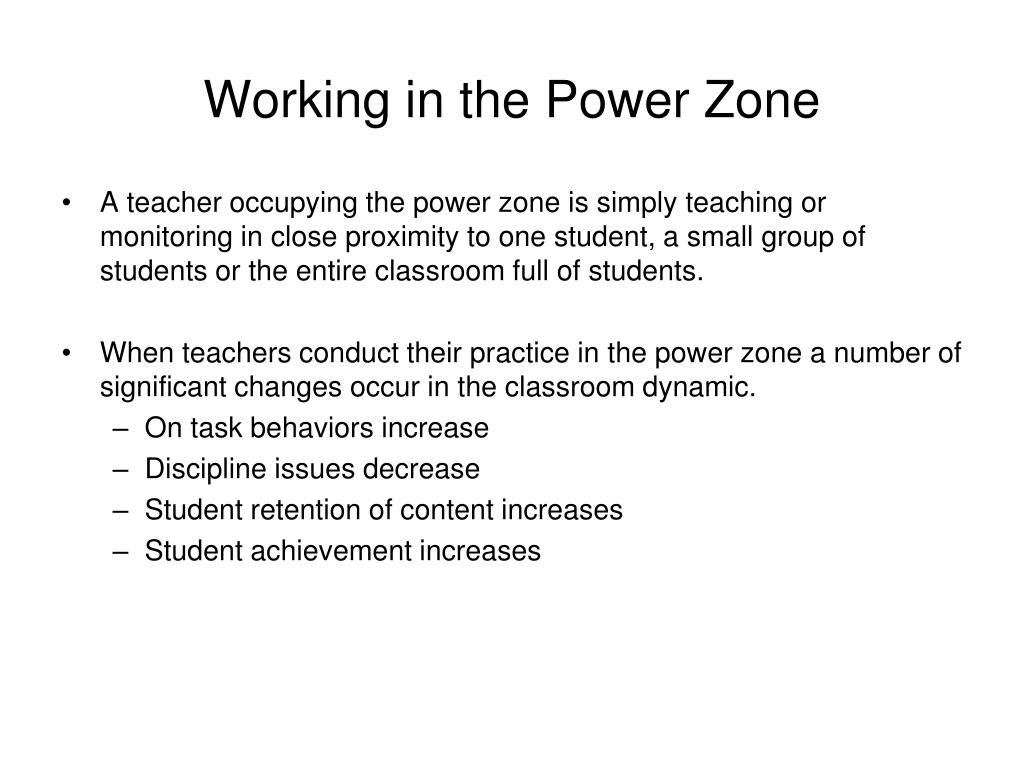 Working in the Power Zone