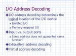 i o address decoding