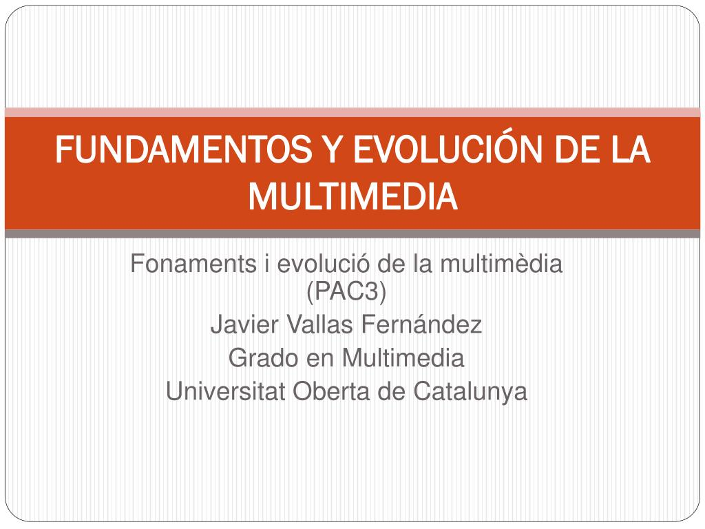 fundamentos y evoluci n de la multimedia l.