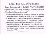 local bus v s system bus